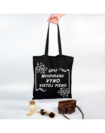 """Organinis krepšelis """"Ups! Nusipirkau vyno vietoj pieno"""""""